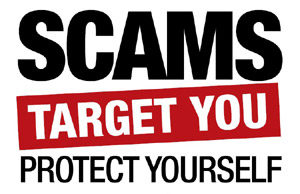 Sign saying, Scams Target You