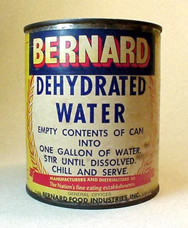 Old tin can con artist trick labeled dehydrated water